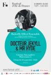 AFFICHE-FESTIVAL-D-ILE-DE-FRANCE-2013-DOCTEUR-JEKYLL-&-MR-HYDE-MARCOUSSIS