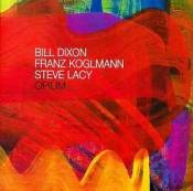 Bill Dixon, For Franz:Opium